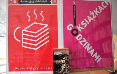 Dyskusyjny Klub Książki – spotkanie kwietniowe