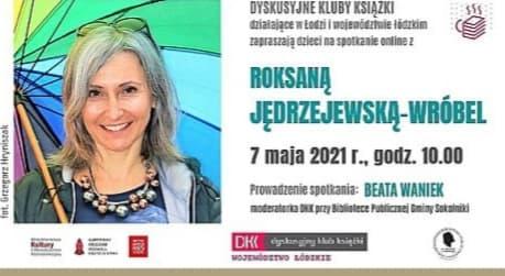 Spotkanie on-line zRoksaną Jędrzejewską – Wróbel